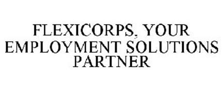 FLEXICORPS, YOUR EMPLOYMENT SOLUTIONS PARTNER
