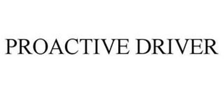 PROACTIVE DRIVER