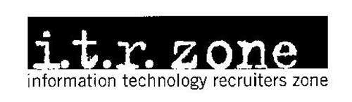 I. T. R. ZONE INFORMATION TECHNOLOGY RECRUITERS ZONE