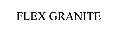 FLEX GRANITE