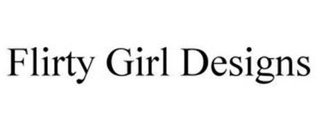 FLIRTY GIRL DESIGNS