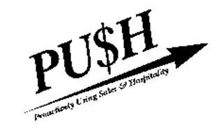 PUSH PROACTIVELY USING SALES & HOSPITALITY