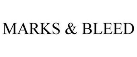 MARKS & BLEED