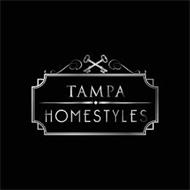 TAMPA HOMESTYLES
