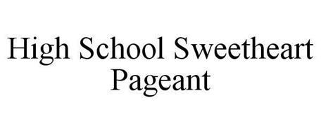 HIGH SCHOOL SWEETHEART PAGEANT