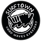 SURFTOWN GOOD WAVES EVERYDAY