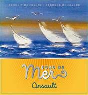 BORD DE MER CINSAULT PRODUIT DE FRANCE - PRODUCE OF FRANCE