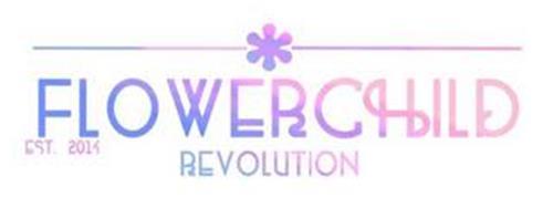 FLOWERCHILD REVOLUTION EST. 2014