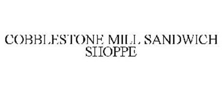 COBBLESTONE MILL SANDWICH SHOPPE
