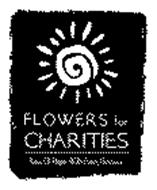 FLOWERS FOR CHARITIES RAYS OF HOPE WITH EVERY BLOSSOM