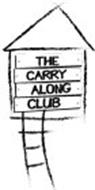 THE CARRY ALONG CLUB
