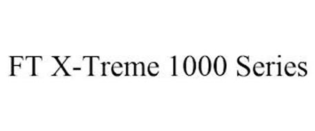 FT X-TREME 1000 SERIES