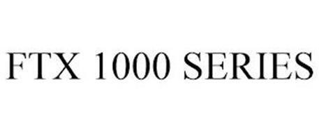 FTX 1000 SERIES
