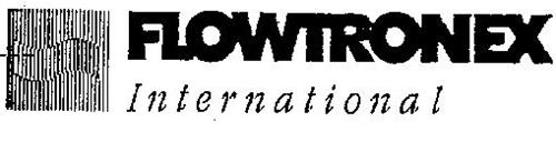 FLOWTRONEX INTERNATIONAL