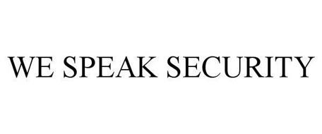 WE SPEAK SECURITY