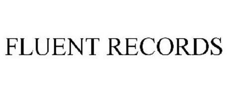 FLUENT RECORDS