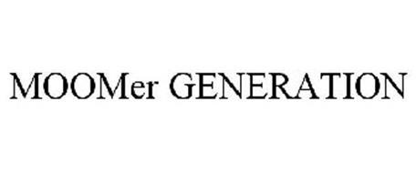 MOOMER GENERATION