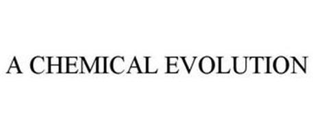 A CHEMICAL EVOLUTION