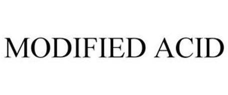 MODIFIED ACID