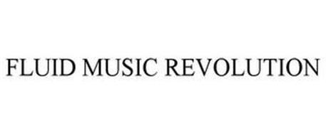 FLUID MUSIC REVOLUTION