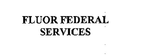 FLUOR FEDERAL SERVICES
