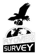 FLY OVER SURVEY