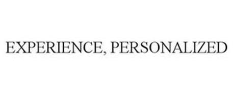 EXPERIENCE, PERSONALIZED