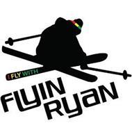 FLYIN RYAN