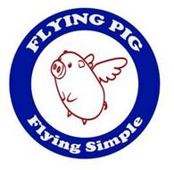 FLYING PIG FLYING SIMPLE
