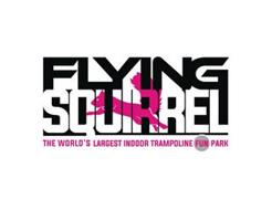 FLYING SQUIRREL THE WORLD'S LARGEST INDOOR TRAMPOLINE FUN PARK