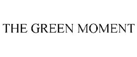 THE GREEN MOMENT
