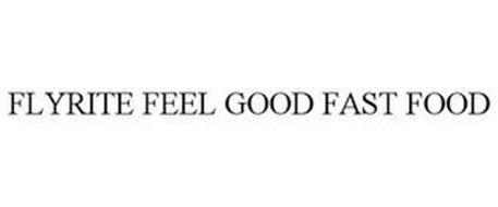FLYRITE FEEL GOOD FAST FOOD