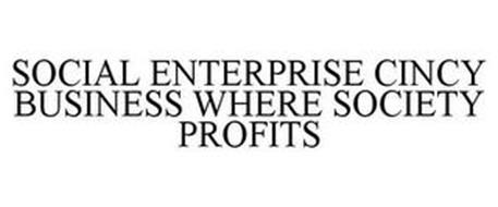 SOCIAL ENTERPRISE CINCY BUSINESS WHERE SOCIETY PROFITS