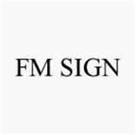 FM SIGN