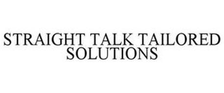 STRAIGHT TALK TAILORED SOLUTIONS