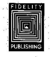 FIDELITY PUBLISHING