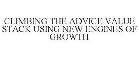 CLIMBING THE ADVICE VALUE STACK USING NEW ENGINES OF GROWTH