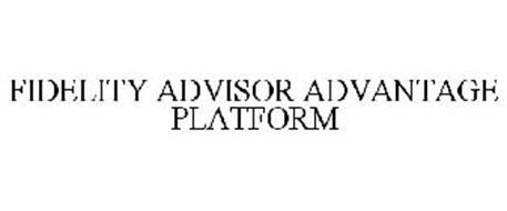 FIDELITY ADVISOR ADVANTAGE PLATFORM