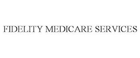 FIDELITY MEDICARE SERVICES