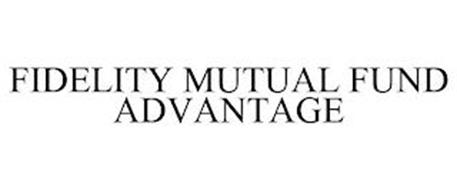 FIDELITY MUTUAL FUND ADVANTAGE