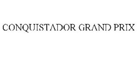 CONQUISTADOR GRAND PRIX