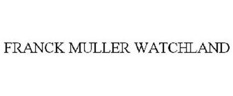 FRANCK MULLER WATCHLAND