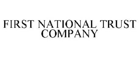 FIRST NATIONAL TRUST COMPANY