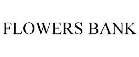 FLOWERS BANK