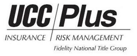 UCC PLUS INSURANCE RISK MANAGEMENT FIDELITY NATIONAL TITLE GROUP