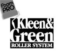 FOAM PRO KLEEN & GREEN ROLLER SYSTEM