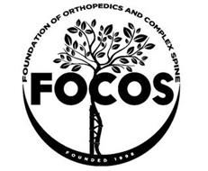 FOCOS FOUNDATION OF ORTHOPEDIC AND COMPLEX SPINE FOUNDED 1998