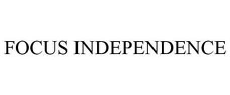 FOCUS INDEPENDENCE