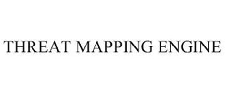 THREAT MAPPING ENGINE