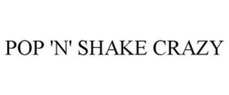 POP 'N' SHAKE CRAZY